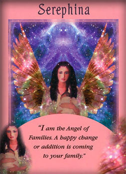 I am the Angel of Families. A happy change or addition is coming to your family.