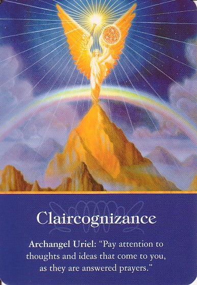 "Archangel Uriel: ""Pay attention to thoughts and ideas that come to you, as they are answered prayers."""