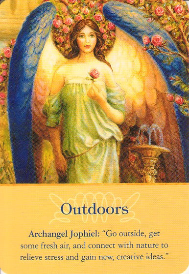 "Archangel Jophiel: ""Go outside, get some fresh air, and connect with nature to relieve stress and gain new, creative ideas."""