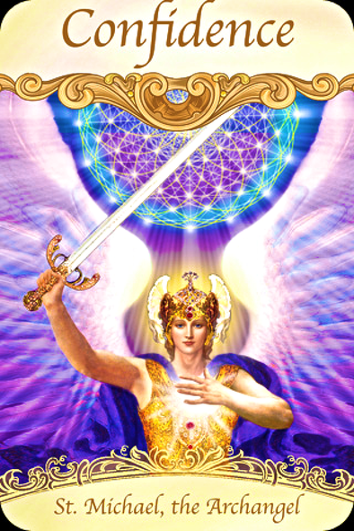 Archangel Michael is with you, shoring up your confidence so that you can fearlessly face (and even enjoy) the tasks before you.