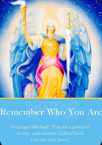 "Archangel Michael: ""You are a powerful, loving, and creative child of God. You are very loved"""