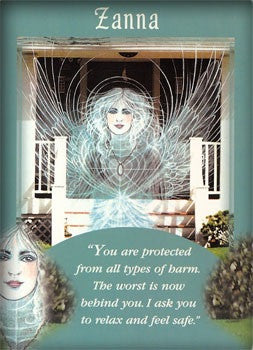 You are protected from all types of harm. The worst is now behind you. I ask you to relax and feel safe.
