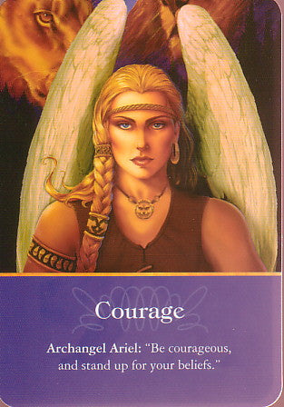 "Archangel Ariel: ""Be courageous, and stand up for your beliefs."""