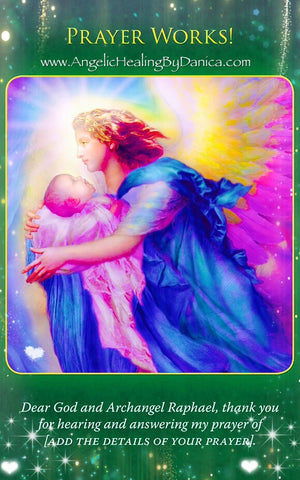 Prayer Works ~ Archangel Raphael: