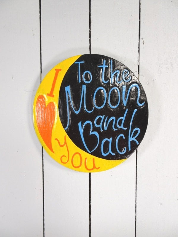 Love you to the moon and back wooden plaque