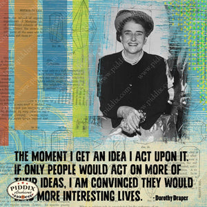 Pdxc14166A -- Dorothy Draper Inspirational Quote Original Collage