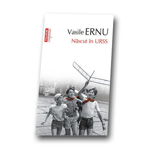 Nascut in URSS by Vasile Ernu on fineartmoldova.com