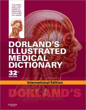 Dorland's Illustrated Medical Dictionary IE, 32e - ABC Books