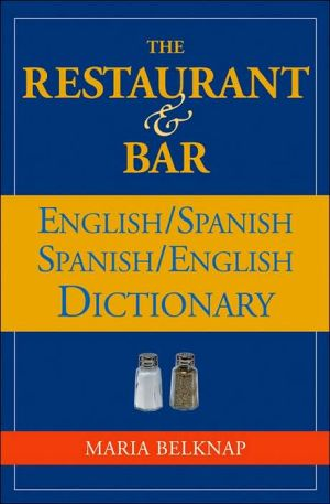 The Restaurant and Bar English / Spanish - Spanish / English Dictionary - ABC Books
