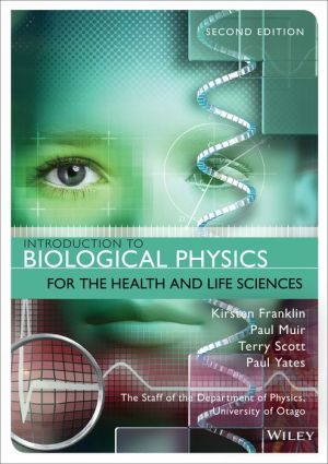 Introduction to Biological Physics for the Health and Life Sciences, 2e - ABC Books