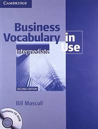 Business Vocabulary in Use Intermediate: Book with answers and CD-ROM, 2e - IND