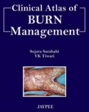 Clinical Atlas of Burn Management - ABC Books