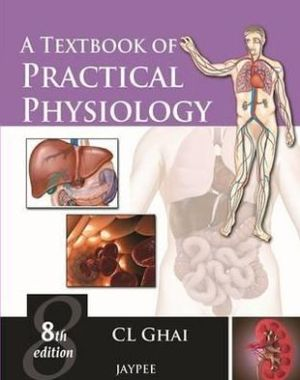 A Textbook of Practical Physiology 8E - ABC Books