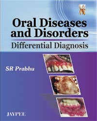 Oral Diseases and Disorders Differential Diagnosis - ABC Books