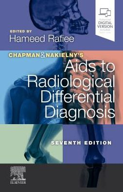 Chapman & Nakielny's Aids to Radiological Differential Diagnosis , 7th Edition