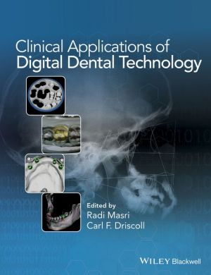 Clinical Applications of Digital Dental Technology - ABC Books