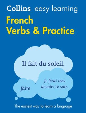 Collins Easy Learning French Verbs and Practice 2E