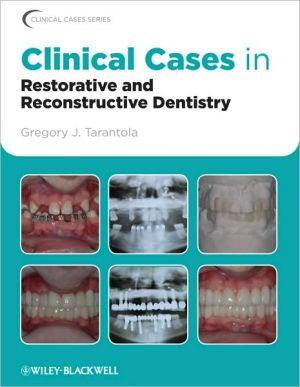 Clinical Cases in Restorative and Reconstructive Dentistry - ABC Books