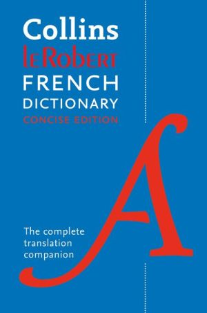 Collins Robert Concise French Dictionary 9E