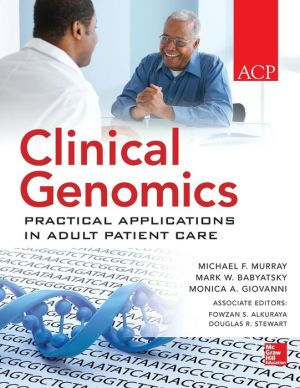 Clinical Genomics: Practical Considerations for Adult Patient Care, 1E - ABC Books