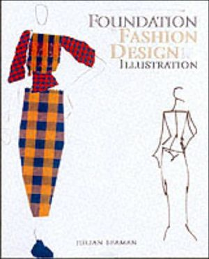 Foundation in Fashion Design and Illustration - ABC Books