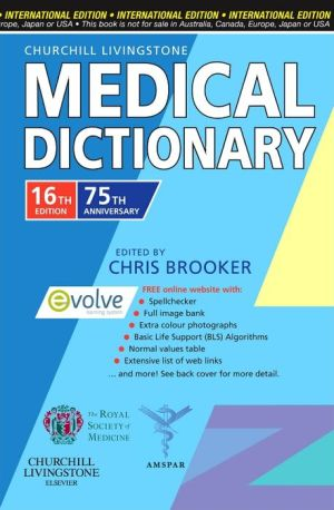 Churchill Livingstone Medical Dictionary IE, 16th Edition - ABC Books