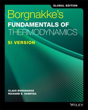 Borgnakke's Fundamentals of Thermodynamics, SI Version, Global Edition, 9e - ABC Books