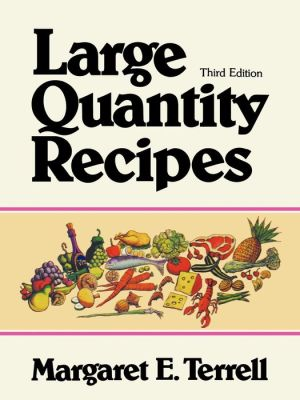 Large Quantity Recipes, 4th Edition