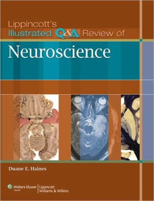 Lippincott's Illustrated Q&A Review of Neuroscience - ABC Books