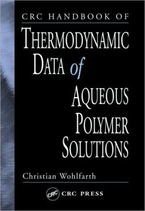 Crc Handbook of Thermodynamic Data of Aqueous Polymer Solutions - ABC Books