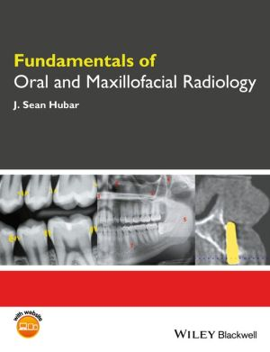 Fundamentals of Oral and Maxillofacial Radiology - ABC Books