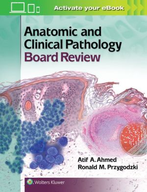 Anatomic and Clinical Pathology Board Review - ABC Books