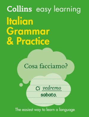 Collins Easy Learning Italian Grammar And Practice [Second Edition] - ABC Books