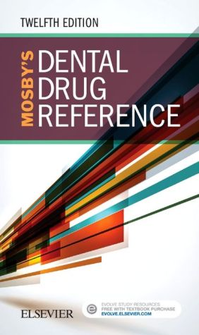 Mosby's Dental Drug Reference, 12th Edition - ABC Books
