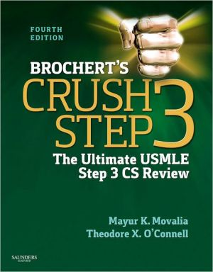 Crush Step 3 CCS: The Ultimate USMLE Step 3 CCS Review - ABC Books