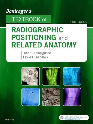 Bontrager's Textbook of Radiographic Positioning and Related Anatomy, 9th Edition - ABC Books