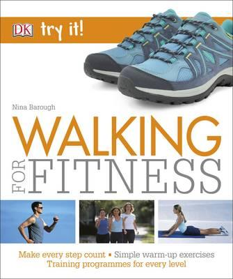 Walking For Fitness: Make every step count (Try It!) - ABC Books