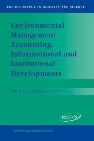 Environmental Management Accounting: Informational and Institutional Developments (Eco-Efficiency in Industry and Science)