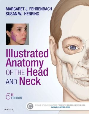 Illustrated Anatomy of the Head and Neck, 5th Edition