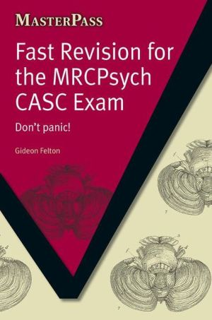 MasterPass: Fast Revision for the MRCpsych CASC Exam - ABC Books