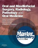 Master Dentistry, Volume 1: Oral and Maxillofacial Surgery, Radiology, Pathology and Oral Medicine, 3e