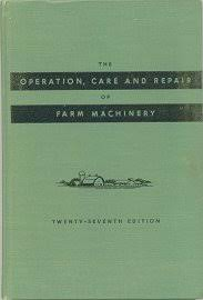 Farm Machinery Operation, Care and Repair 2/Ed - ABC Books