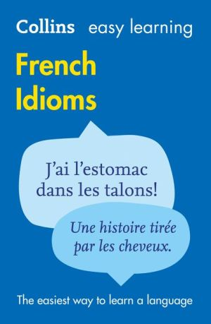 Collins Easy Learning French Idioms - ABC Books