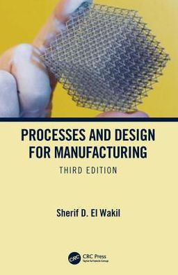 Process and Design for Manufacturing