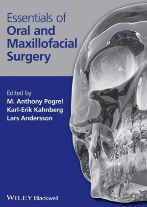 Essentials of Oral and Maxillofacial Surgery - ABC Books