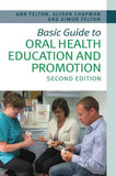 Basic Guide to Oral Health Education and Promotion - ABC Books
