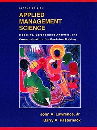 Applied Management Science: Modeling, Spreadsheet Analysis, and Communication for Decision Making, 2nd Edition - ABC Books
