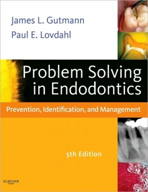Problem Solving in Endodontics, 5e