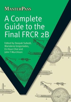 MasterPass: Complete Guide to the Final FRCR 2b