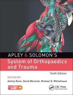 Apley and Solomon's System of Orthopaedics and Trauma, 10e - ABC Books